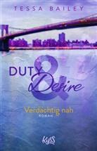 Tessa Bailey - Duty & Desire - Verdächtig nah
