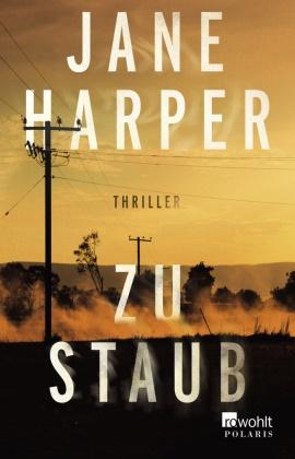 Jane Harper - Zu Staub - Thriller