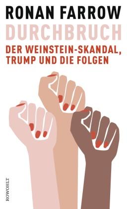 Ronan Farrow - Durchbruch - Der Weinstein-Skandal, Trump und die Folgen
