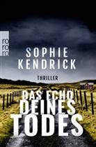 Sophie Kendrick - Das Echo deines Todes