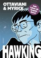 Leland Myrick, Jim Ottaviani - Hawking