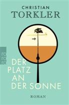 Christian Torkler - Der Platz an der Sonne
