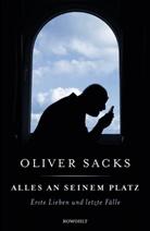 Oliver Sacks - Alles an seinem Platz