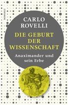 Carlo Rovelli - Die Geburt der Wissenschaft