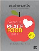 Dr. med. Ruediger Dahlke, Rüdiger Dahlke - Das große Peace Food-Buch