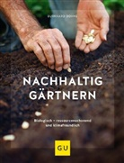 Burkhard Bohne - Nachhaltig gärtnern