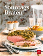 Andreas Geitl - Sonntagsbraten