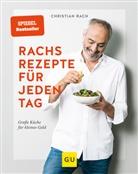 Christian Rach - Rachs Rezepte für jeden Tag