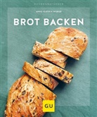 Anne-Kathrin Weber - Brot backen