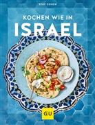 Sta Cohen, Stav Cohen, Wolfgang Schardt - Kochen wie in Israel