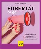 Ulrich Hoffmann - Pubertät to go