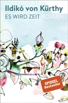 Ildikó von Kürthy, Peter Pichler - Es wird Zeit