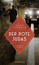 Thomas Ziebula - Der rote Judas