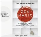 Shunmyo Masuno, Herbert Schäfer - Zen Magic, 3 Audio-CDs (Hörbuch)