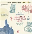 Bruno Preisendörfer, Julian Mehne - Als die Musik in Deutschland spielte, MP3-CD (Hörbuch)