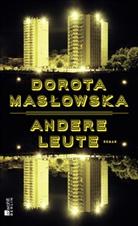 Dorota Maslowska, Dorota Masłowska - Andere Leute
