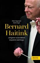"""Peter Hagmann, Bernard Haitink, Erich Singer - Bernard Haitink - """"Dirigieren ist ein Rätsel"""""""