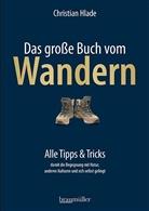 Christian Hlade - Das große Buch vom Wandern