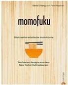 Davi Chang, David Chang, Peter Meehan - Momofuku: Die kreative asiatische Nudelküche