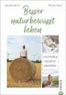 Viktori Heyn, Viktoria Heyn, naturlandkind, Naturlandkind - Besser naturbewusst leben
