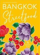 Alan Dimou, Alana Dimou, Sari Rojanametin, Sarin Rojanametin, Jea Thamthanakorn, Jean Thamthanakorn - Bangkok Streetfood