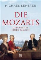Michael Lemster - Die Mozarts