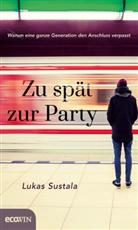 Lukas Sustala - Zu spät zur Party