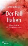 Ulrich Ladurner - Der Fall Italien