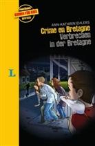Ann-Kathrin Ehlers, Rüdiger Trebels - Crime en Bretagne - Verbrechen in der Bretagne