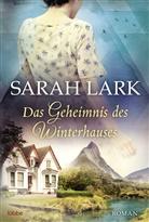 Sarah Lark, Tina Dreher - Das Geheimnis des Winterhauses