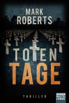 Mark Roberts - Totentage