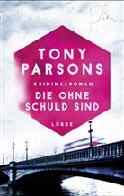 Tony Parsons - Die ohne Schuld sind