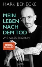 Mar Benecke, Mark Benecke, Andreas Hock - Mein Leben nach dem Tod