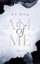 K L Kreig, K. L. Kreig, K.L. Kreig - All of Me