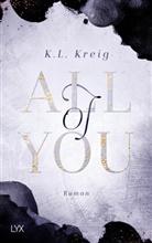 K L Kreig, K. L. Kreig, K.L. Kreig - All of You