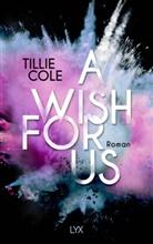 Tillie Cole - A Wish for Us