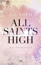L J Shen, L. J. Shen - All Saints High - Die Prinzessin