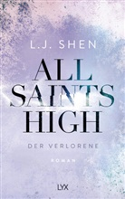 L J Shen, L. J. Shen - All Saints High - Der Verlorene
