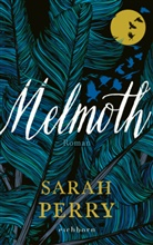 Sarah Perry - Melmoth