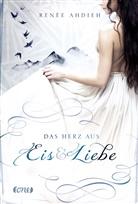 Renée Ahdieh - Das Herz aus Eis und Liebe