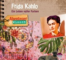 Berit Hempel, Bettina Engelhardt, Matthias Haase, Jan-Gregor Kremp - Abenteuer & Wissen: Frida Kahlo, 1 Audio-CD (Hörbuch)