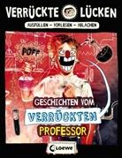 Jens Schumacher, Michael Dietrich - Verrückte Lücken - Geschichten vom verrückten Professor