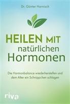 Günter Harnisch - Heilen mit natürlichen Hormonen