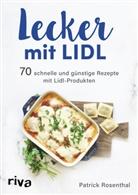 Patrick Rosenthal - Lecker mit Lidl