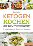 Doris Muliar - Ketogen kochen mit dem Thermomix®