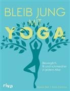 Baxte Bell, Baxter Bell, Nina Zolotow - Bleib jung mit Yoga