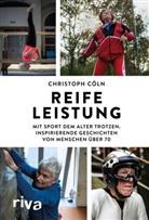 Christoph Cöln - Reife Leistung