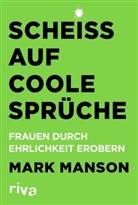 Mark Manson - Scheiß auf coole Sprüche