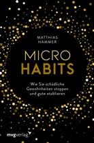Matthias Hammer - Micro Habits