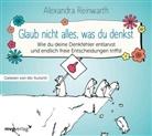 Alexandra Reinwarth - Glaub nicht alles, was du denkst (Hörbuch)